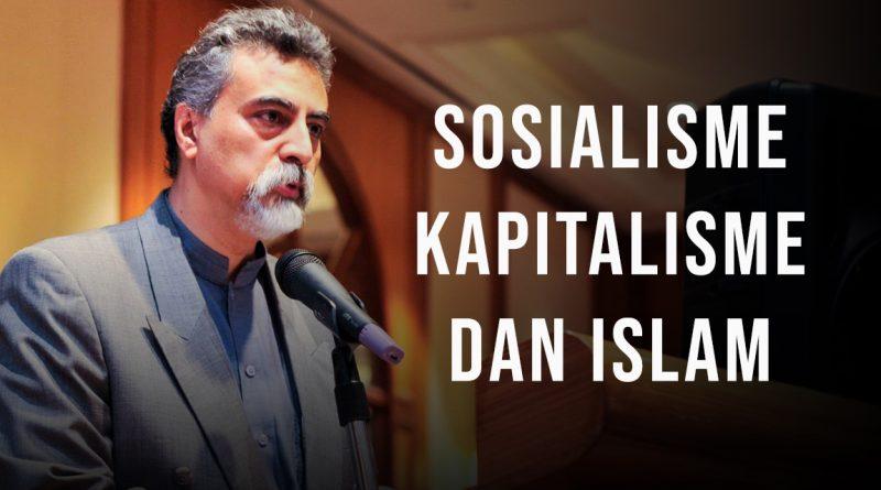 Sosialisme, Kapitalisme dan Islam